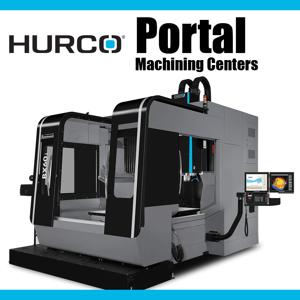 HURCO Portal Type High Performance Machining Centers