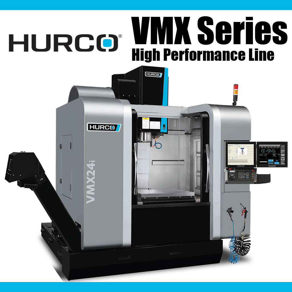 HURCO VMX Series of High Performance Vertical Machining Centers
